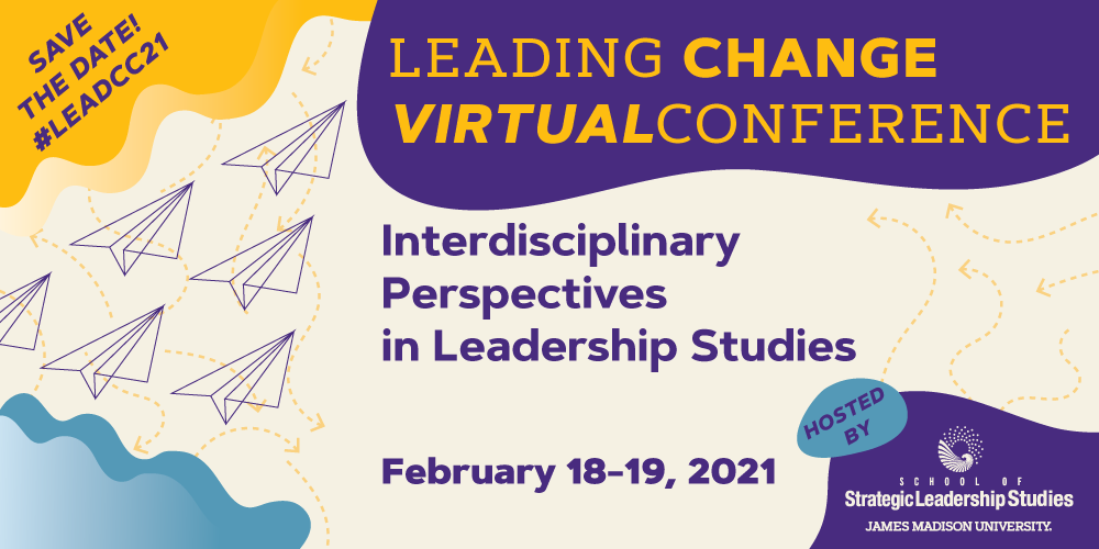 leading change virtual conference, February 18-19, 2021
